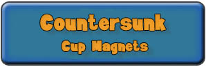 Countersunk Cup Magnets